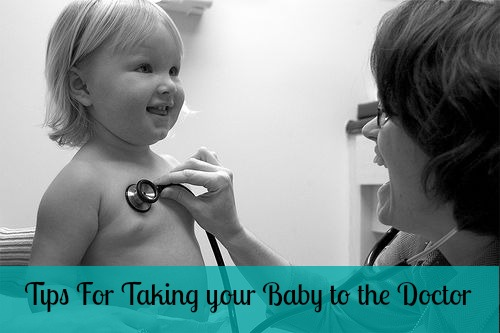 Tips for bringing your baby to the doctor.